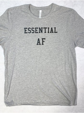 ESSENTIAL AF T-SHIRT, LIMITED TIME ONLY!