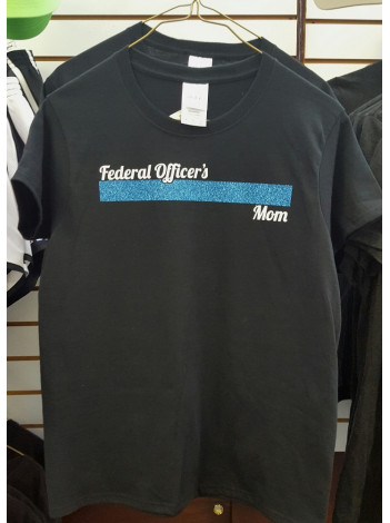 FEDERAL OFFICER'S MOM SHIRT